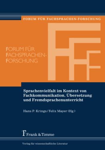 Sprachenvielfalt im Kontext von Fachkommunikation, Übersetzung und Fremdsprachenunterricht: ...