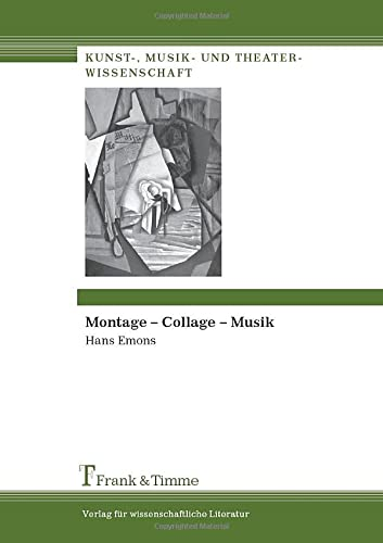 9783865962072: Montage - Collage - Musik