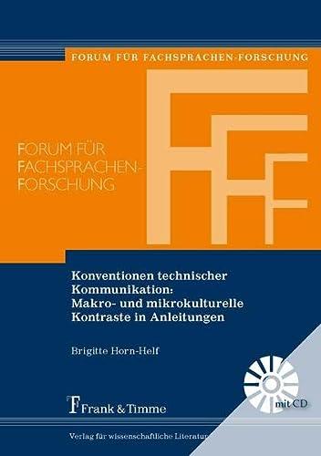 Konventionen technischer Kommunikation: Makro- und mikrokulturelle Kontraste in Anleitungen: ...