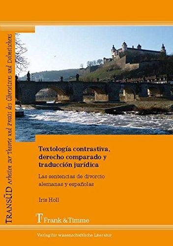 Textología contrastiva, derecho comparado y traducción jurídica: Iris Holl