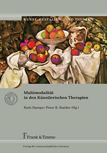 Multimodalität in den Künstlerischen Therapien: Ruth Hampe