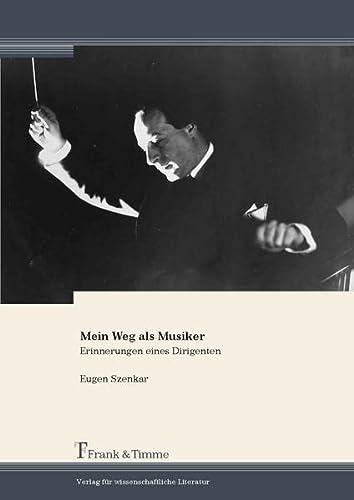 Mein Weg als Musiker: Eugen Szenkar