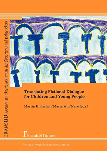 9783865964670: Translating Fictional Dialogue for Children and Young People