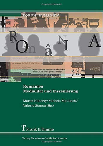 9783865964731: Rumänien - Medialität und Inszenierung