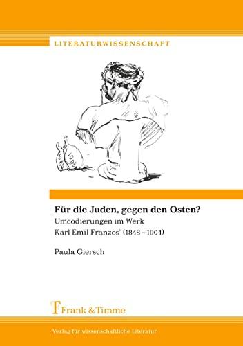 Für die Juden, gegen den Osten?: Paula Giersch