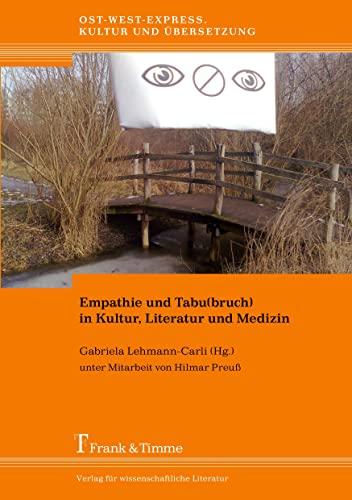 9783865965141: Empathie und Tabu(bruch) in Kultur, Literatur und Medizin