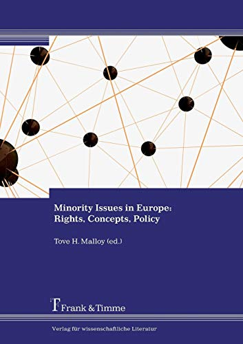 9783865965431: Minority Issues in Europe: Rights, Concepts, Policy