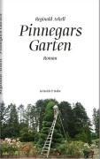 9783865970497: Pinnegars Garten: Roman