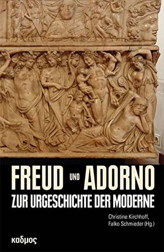 Freud und Adorno: Kirchhoff, Christine /