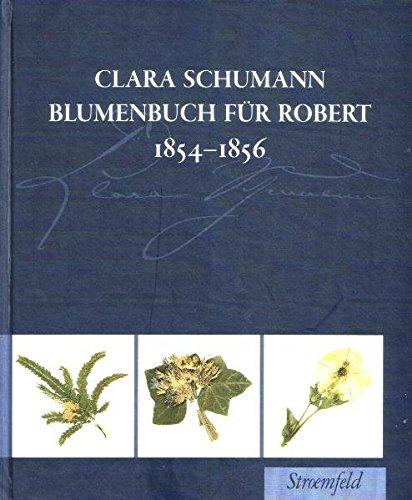 9783866000018: Blumenbuch für Robert 1854-1856