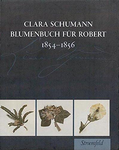 9783866002586: Blumenbuch für Robert 1854 - 1856