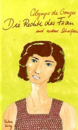Die Rechte der Frau (386601273X) by Olympe de Gouges