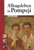 9783866018754: Alltagsleben in Pompeji