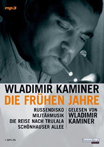 9783866040540: Die fr�hen Jahre. MP3-CD: Russendisko - Milit�rmusik- Sch�nhauser Allee- Die Reise nach Trulala
