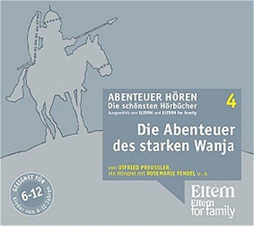 Die Abenteuer des starken Wanja. 3 CDs: Otfried Preußler