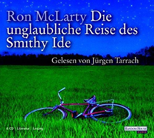 9783866041004: Die unglaubliche Reise des Smithy Ide. 6 CDs