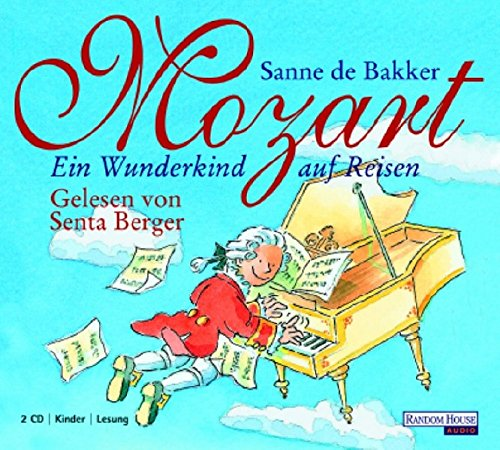 Mozart. Ein Wunderkind auf Reisen - Bakker, Sanne De