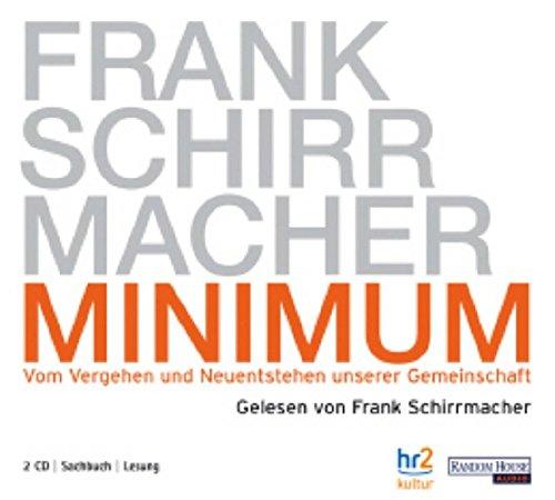 9783866042599: Minimum. 2 CDs: Vom Vergehen und Neuentstehen unserer Gemeinschaft