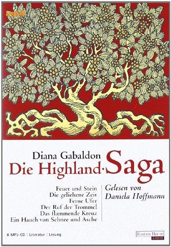 9783866042766: Die Highland-Saga. 8 mp3-CDs: Feuer und Stein / Die geliehene Zeit / Ferne Ufer / Der Ruf der Trommel / Das flammende Kreuz / Ein Hauch von Schnee und Asche