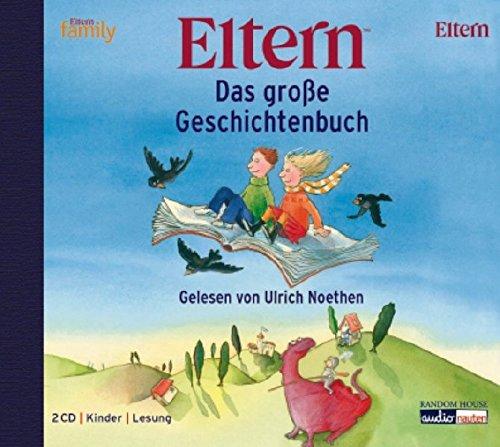 9783866043077: Das große ELTERN-Geschichtenbuch. 2 CDs