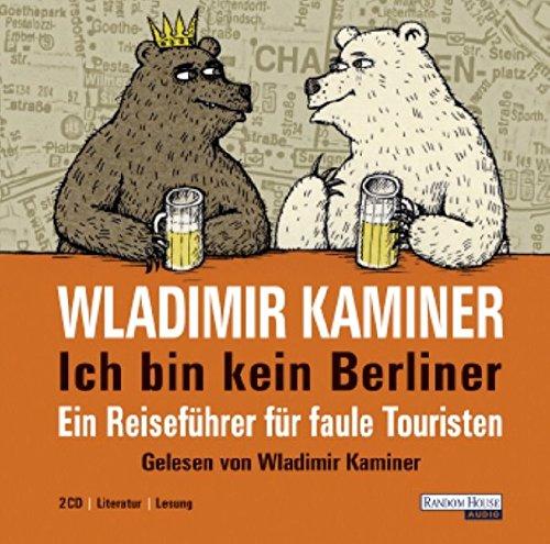 9783866044920: Ich bin kein Berliner: Ein Reiseführer für faule Touristen