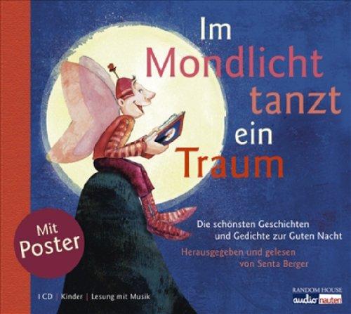 Im Mondlicht tanzt ein Traum - Berger Senta, Sophie Schmid, Erwin Grosche