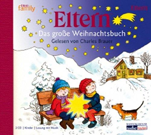 ELTERN - Das groÃ?e Weihnachtsbuch: Diverse