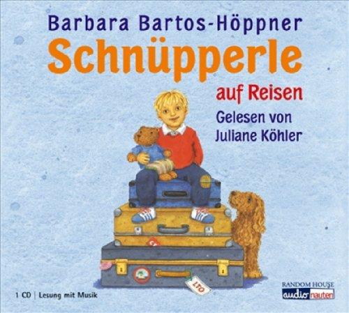 Schnüpperle auf Reisen - Barbara Bartos-Höppner