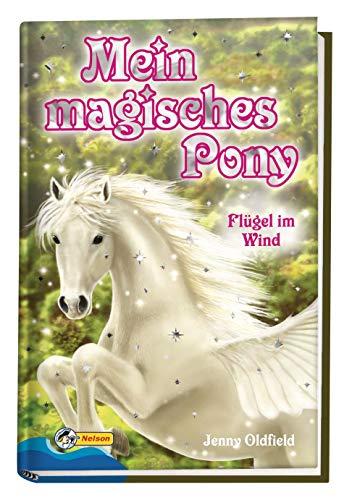 9783866062658: Mein magisches Pony 01. Flügel im Wind