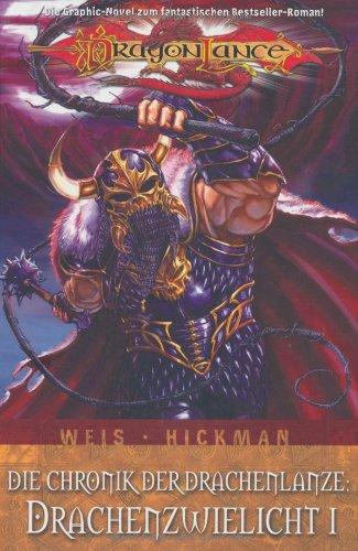 9783866073487: Dragonlance: Die Chronik der Drachenlanze 01: Drachenzwielicht 1