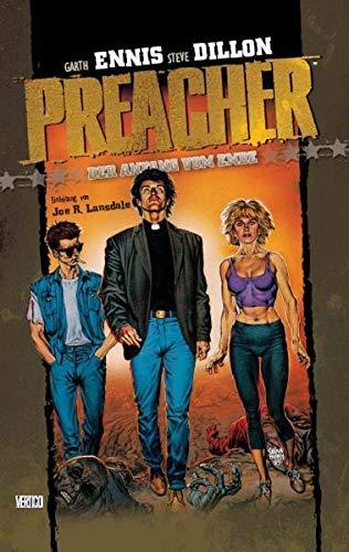 Preacher 01 - Der Anfang vom Ende: Garth Ennis