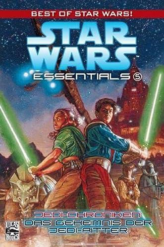 9783866075641: Star Wars Essentials, Bd. 5: Jedi-Chroniken. Das Geheimnis der Jedi-Ritter