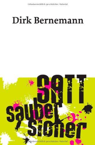9783866080607: Satt. Sauber. Sicher.