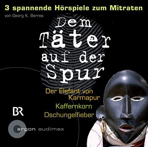 9783866104402: Dem Taeter auf der Spur. - Berlin Der Elefant von Karmapur [u.a.] Argon-Verl