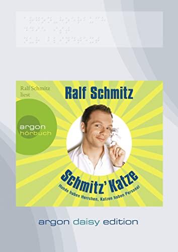9783866107748: Schmitz' Katze (DAISY Edition): Hunde haben Herrchen, Katzen haben Personal