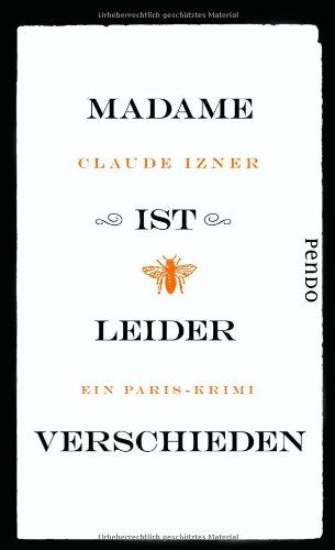 9783866122499: Madame ist leider verschieden: Ein Paris-Krimi