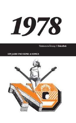 50 Jahre Popmusik - 1978. Buch und CD: Oehmke, Philipp