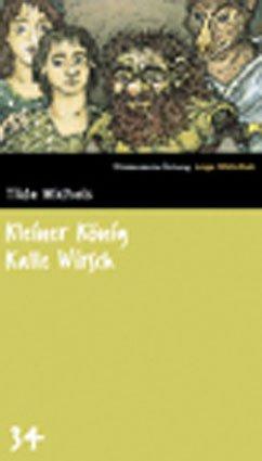 9783866151352: Kleiner König Kalle Wirsch