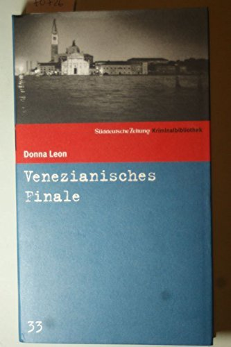 9783866152571: Venezianisches Finale. SZ Krimibibliothek Band 33