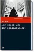 9783866152700: Der Spion und der Schauspieler