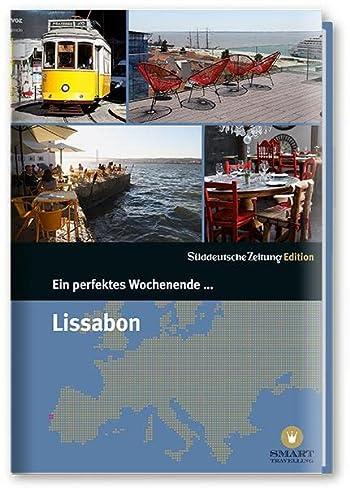 Ein perfektes Wochenende in. Lissabon (Paperback)