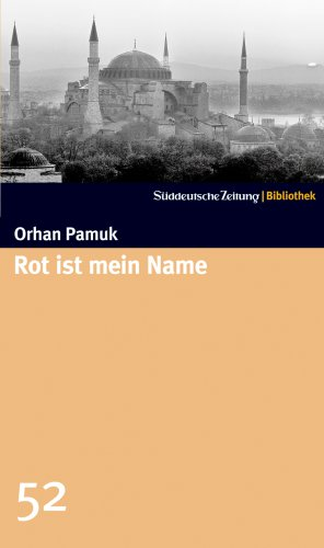 9783866155022: Rot ist mein Name