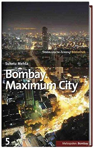 9783866157880: Bombay. Maximum City