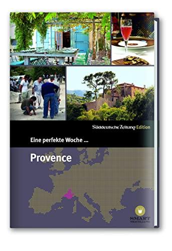 9783866158511: Eine perfekte Woche... in der Provence