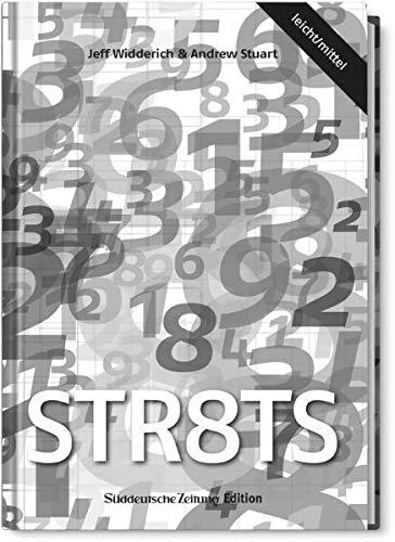 9783866158535: Str8ts leicht/mittel: Das neue Zahlenrätsel mit Suchtpotential. 50 leichte und 50 mittelschwere Rätsel