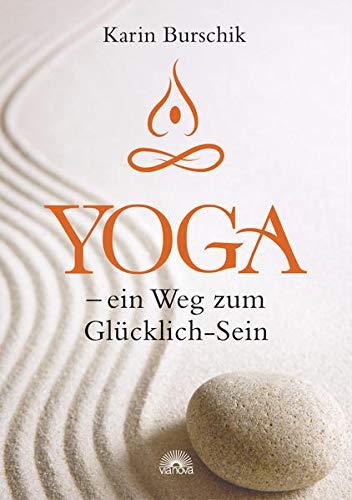 9783866161542: Yoga - ein Weg zum Gl�cklich-Sein