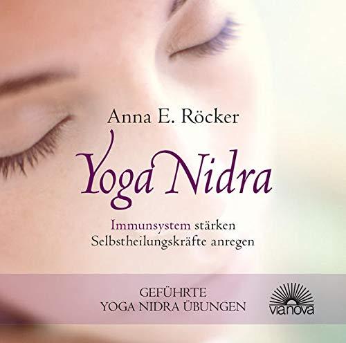 9783866162778: Yoga Nidra - Immunsystem stärken - Selbstheilungskräfte anregen - Geführte Yoga Nidra-Übungen