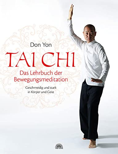 Tai Chi - Das Lehrbuch der Bewegungsmeditation: Via Nova, Verlag
