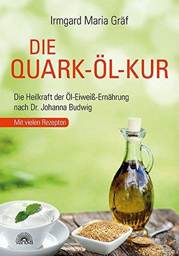 Die Quark-??l-Kur: Gr??f, Irmgard Maria