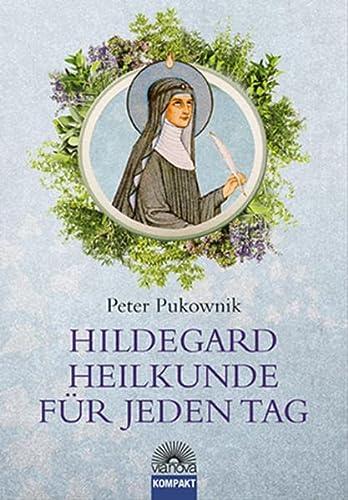 9783866163065: Hildegard-Heilkunde für jeden Tag